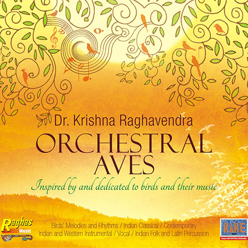 Orchestral Aves, by Dr. Krishna Raghavendra